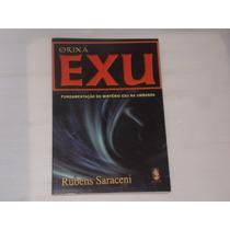 Livro Orixá Exu - Rubens Saraceni Frete Gratis