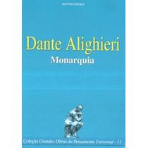 Monarquia - Dante Alighieri - Livro De Filosofia