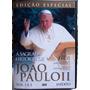 Dvd A Sagrada História De João Paulo Ii Vol 1 E 2
