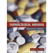 Brody Farmacologia Humana - 4ª Edição 9788535218619 Brody