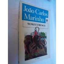 Sangue Fresco - João Carlos Marinho - Juvenil
