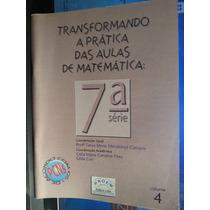 Livro: Campos - Transformando A Prática Aulas Matemática 04