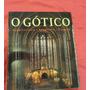 Livro O Gótico ,(não É Rock,metal,gospel \sim Catedral )