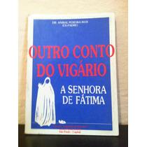 A Verdade Sobre N.senhora De Fátima!
