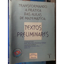 Livro: Campos - Transformando A Prática Aulas Matemática 01