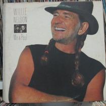 Lp Willie Nelson Me & Paul Ótimo Estado