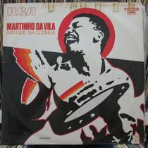 Lp Martinho Da Vila Batuque Na Cozinha 1972 Lp Exx Capa Razo