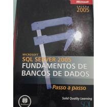 Microsoft Sql Server 2005 Fundamentos De Bancos De Dados +cd