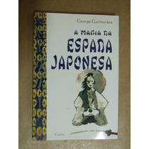 A Magia Da Espada Japonesa George Guimaraes Otimo Estado
