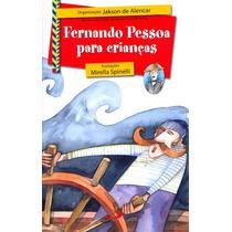 Livro Fernando Pessoa Para Crianças - Frete Grátis