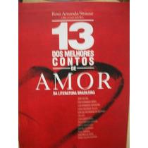 13 Dos Melhores Contos De Amor- Rosa A. Strausz-frte Gratis