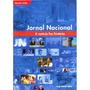 Jornal Nacional: A Notícia Faz História - Inclui 420 Imagens