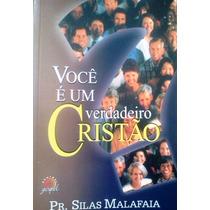 Silas Malafaia Voce E Um Verdadeiro Cristao Central Gospel