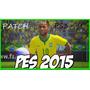 Patch Pes® 2015 Brasileirão (atualizado Dia 20/04/15)