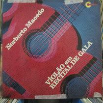 Lp Norberto Macedo Violão Em Recital De Gala Vg++