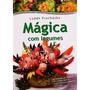 Mesas De Frutas - Magica Com Frutas E Legumes
