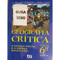 Livro Geografia Crítica 6ª Série - J. William