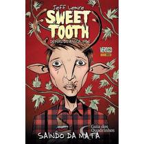 Sweet Tooth Depois Do Apocalipse Completa 6 Edições