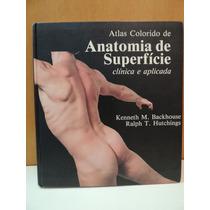 Livro Atlas Anatomia Superfície Clínica Aplicada Kenneth