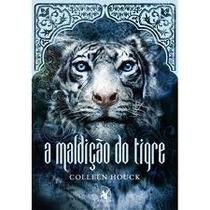 A Maldição Do Tigre. Livro De Colleen Houck.