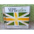 Cd Mpb Beatles    -- 2002 --  Impecável    (frete Grátis)