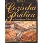Culinária - Cozinha Prática O Livro De Ouro Da Boa Mesa
