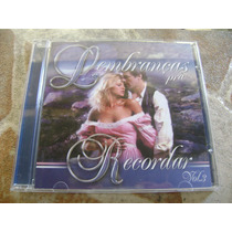 Cd - Lembranças Para Recordar Volume 3 Musicas Romanticas