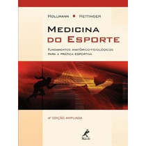 Medicina Do Esporte 9788520413432 Hollman, Wildor; Hettinger