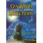 Livro O Guardião Da Meia Noite - Rubens Saraceni