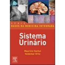 Bases Da Medicina Integrada - Sistema Urinário 9788535228021