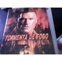 Tormenta De Fogo Dvd Original,dublado