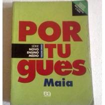 Portugues Novo Ensino Medio Maia Volume Unico