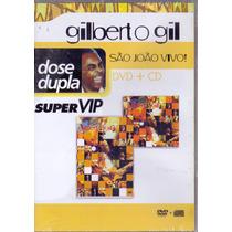 Dvd + Cd Gilberto Gil - São João Vivo Super Vip - Novo***