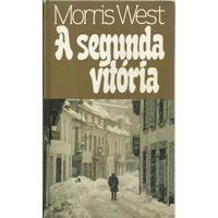 518 Lvs- Livro 1990- A Segunda Vitória- Morris West