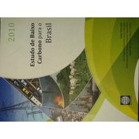 Livro + Cd Original Estudo De Baixo Carbono Para O Brasil 20