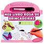 Meu Livro Rosa De Brincadeiras - Livro Escreva E Apague