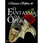 Mascara Réplica Fantasma Da Opera Deluxe Festas Fim De Ano