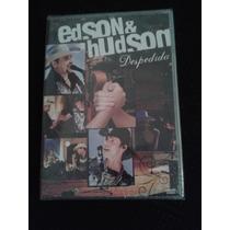 Dvd Edson & Hudson - Despedida - Lacrado De Fabrica