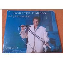 Frete Grátis Cd Roberto Carlos Em Jerusalém Vol 2