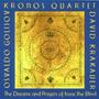 Cd Kronos Quartet The Dreams And Prayers Of ... (importado)