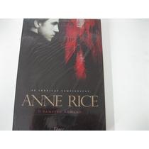 Livro = Anne Rice - As Cronicas Vampirescas O Vampiro Arma