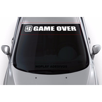 Adesivo Faixa Parabrisa Carro Esportivo Game Over