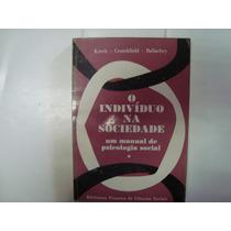 Livro - O Indivíduo Na Sociedade - Um Manual De Psi. Social