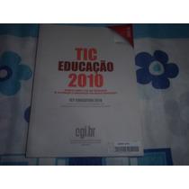 Tic Educação 2010 Cgi.br Pesquisa Sobre O Uso Das Tecnologia