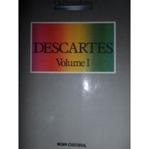 Livro: Descartes Volume 1 - Os Pensadores - Nova Cultural