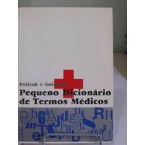 Pequeno Dicionário De Termos Médicos - Frete Grátis