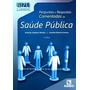 Bizu Perguntas E Respostas Comentadas De Saúde Pública