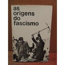 Livro As Origens Do Fascismo - F. Costa Andrade
