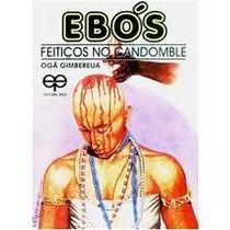 Ebook Ebós Feitiços Candomblé Pembas Infusões Padês Folhas