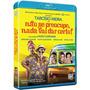 Blu-ray Não Se Preocupe, Nada Vai Que Dá Certo - Imperdível